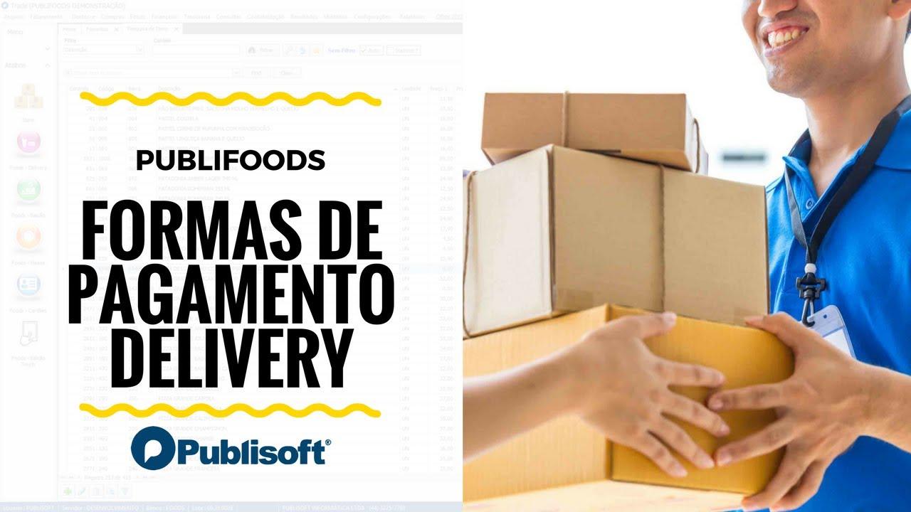 Formas de pagamento - Delivery (Restaurantes, lanchonetes e similares)